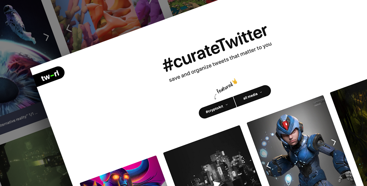 tw-rl — Curate Twitter. Save and organize tweets or threads
